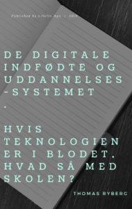 De digitale indfødte og uddannelsessystemet